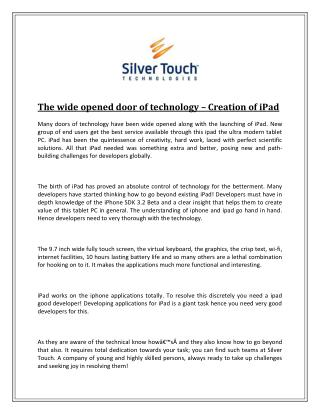 The wide opened door of technology � Creation of iPad