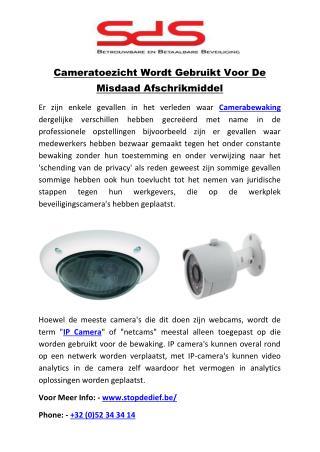 Cameratoezicht Wordt Gebruikt Voor De Misdaad Afschrikmiddel