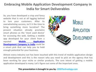 Embracing Mobile Application Development Company in India for Smart Deliverables