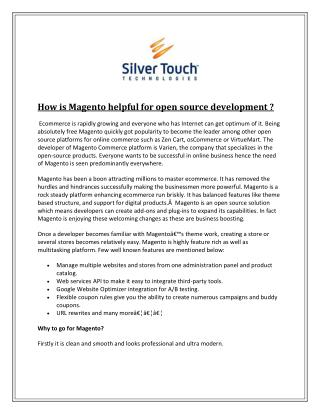 How is Magento helpful for open source development ?