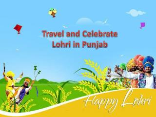 Travel and celebrate Lohri in Punjab