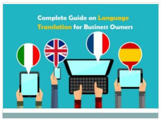 Complete Guide on Language Translation for Business Owners