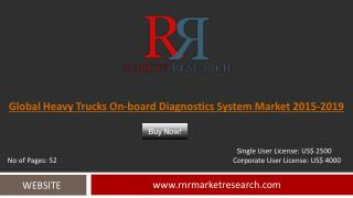 Heavy Trucks On-board Diagnostics System Market Development & Industry Challenges Report to 2019