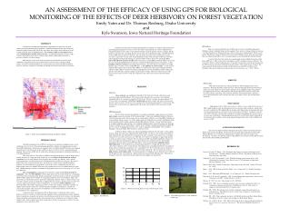 AN ASSESSMENT OF THE EFFICACY OF USING GPS FOR BIOLOGICAL MONITORING OF THE EFFECTS OF DEER HERBIVORY ON FOREST VEGETATI