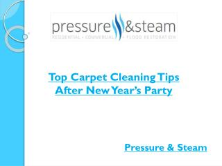Top Carpet Cleaning Tips After New Year�s Party