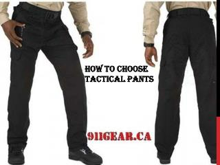How to Choose Tactical Pants?