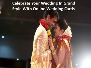 Celebrate your wedding in grand style with dream weddingcard