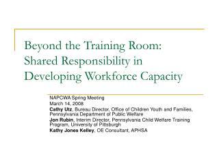 Beyond the Training Room: