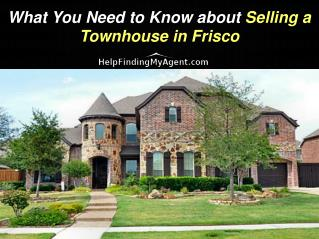 What You Need To Know About Selling A Townhouse In Frisco