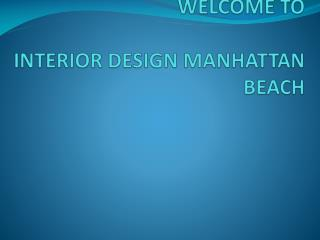 Interior Design Manhattan Beach | Interior Designers Manhattan Beach