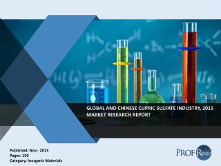 Global and Chinese Cupric Sulfate Market Growth & Analysis Report 2020.