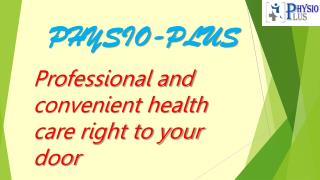 Best Services of Physiotherapy by Best Physiotherapist in Gurgaon