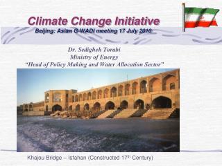 Climate Change Initiative  Beijing: Asian G-WADI meeting 17 July 2010