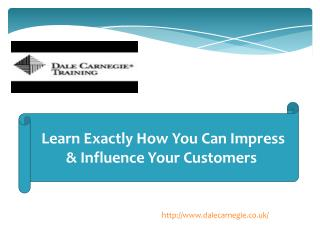 Learn Exactly How You Can Impress & Influence Your Customers