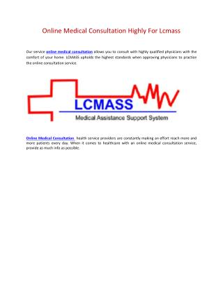 Online Medical Consultation Highly For Lcmass