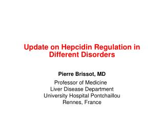 Update on Hepcidin Regulation in Different Disorders