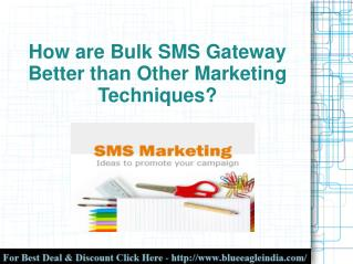 Best Marketing Technique : Bulk SMS Gateway