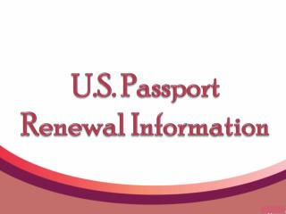 U.S. Passport Renewal Information
