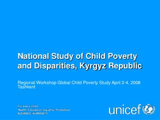 National Study of Child Poverty and Disparities, Kyrgyz Republic