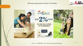 Jm Aroma 3 BHK Apartments at Sector-75 Noida
