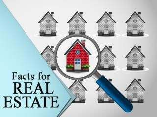 Facts for Real Estate