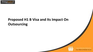 Proposed H1 B Visa & its Impact on IT Outsourcing