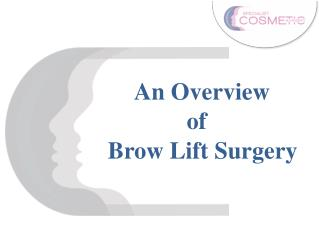 An Overview Of Brow Lift Surgery