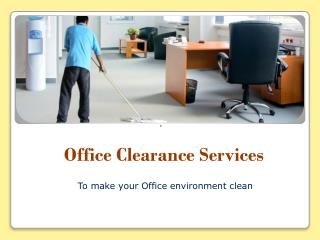 Hire Office Clearance Service in London
