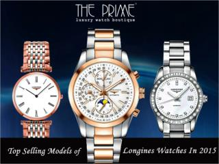 Top Selling Models of Longines Watches In 2015