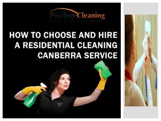 How to Choose and Hire a Residential Cleaning Canberra Service
