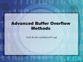 Advanced Buffer Overflow Methods