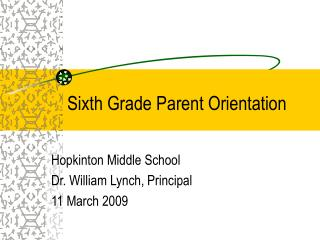 Sixth Grade Parent Orientation