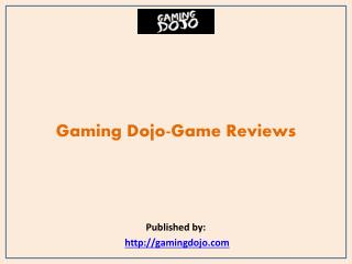 Gaming Dojo-Game Reviews