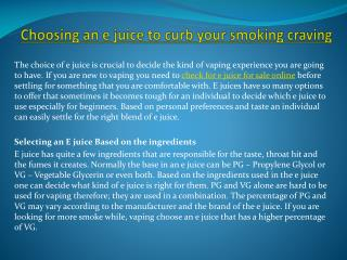 Choosing an e juice to curb your smoking craving