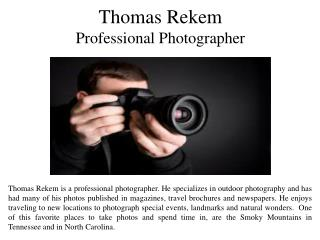 Thomas Rekem Professional Photographer