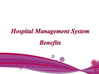 Hospital Management System Benefits
