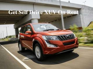 Voler cars provides you self drive XUV on rent at best rate