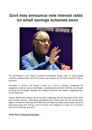 Govt may announce new interest rates on small savings schemes soon