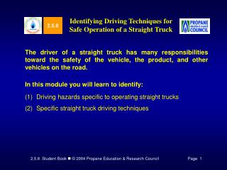 Identifying Driving Techniques for Safe Operation of a Straight Truck