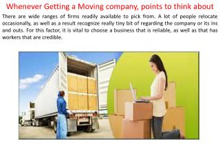 Whenever Getting a Moving company, points to think about