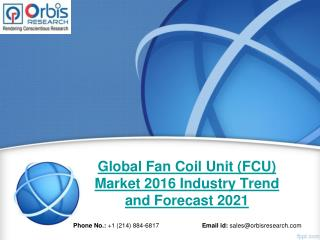 World Fan Coil Unit (FCU) Market - Opportunities and Forecasts, 2016 -2021
