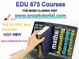 EDU 675 Academic Success/snaptutorial