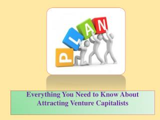 3.Everything You Need to Know About Attracting Venture