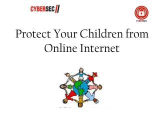 Protect Your Children from Online Internet