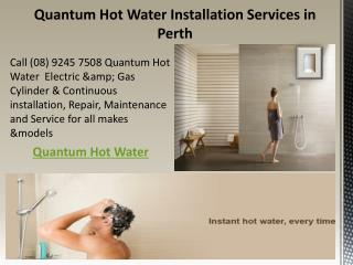 Quantum Hot Water System Installation Services in Perth