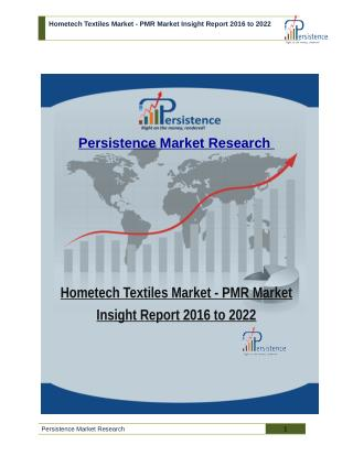 Hometech Textiles Market - PMR Market Insight Report 2016 to 2022