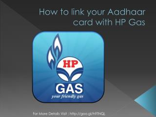 How to link your Aadhaar Card with HP Gas