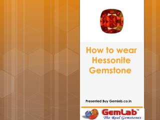 How to wear hessonite gemstone