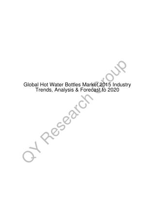 Global Hot Water Bottles Market 2015 Industry Trends, Analysis & Forecast to 2020