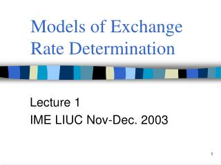 Models of Exchange Rate Determination